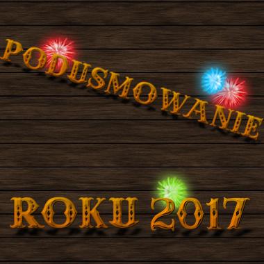 Podusmowanie_roku_2017